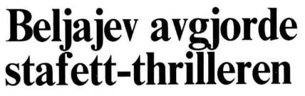 Faksimile Aftenposten 15.12.1980 – overskriften er hentet fra stafettseieren i Davos, men oppsummerer på mange måter Beljajevs karriere.