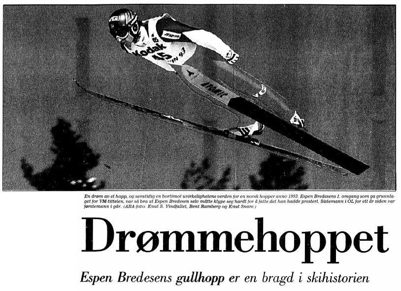 Faksimile Stavanger Aftenblad 22.2.1993. Espen Bredesens gullhopp under VM i Falun beskrives som et «Drømmehopp».