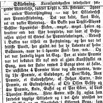 Faksimile Dagbladet, Kristiania. I Dagbladet, Kristiania kan man lese at det den 22. februar 1863 ble det holdt skiløperfest med premieskiløping i Trysil på en kald, klar og vakker vinterdag. Her deltok også den 16 år gamle jenta Ingrid Vestbye.